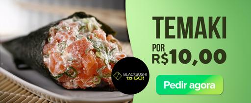 Temaki por R$10,00 no Black Sushi