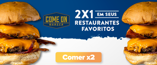 Come On Burger - 2x1 - geral