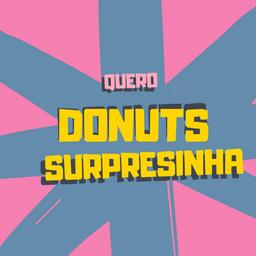 Donuts Recheado - Surpresinha