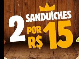 2 Sanduíches por R$ 15