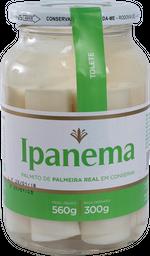 Palmito Ipanema Tolete Pupunha Vidro 300 g