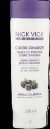 Condicionador Nick Vick Nutri Raiz Pontas 300ml