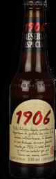 Cerveja 1906 Res. Especial 330 mL