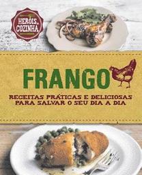 Frango:HeróisDa Cozinha