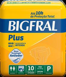 leve 3 - Fralda Geriátrica Bigfral Plus Tamanho P 10 Und