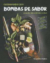 Livro Cozinhando Com Bombas De Sabor