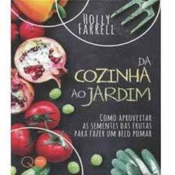 Livro Da Cozinha  Ao Jardim