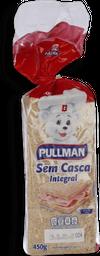 Pão De Forma Pullman Integral Sem Casca 450 g