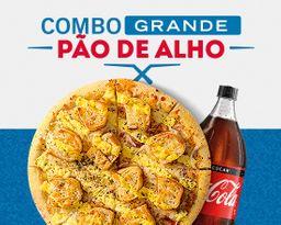 Lançamento - Combo Pizza Pão de Alho GRANDE + Refri 2L.