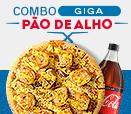 Lançamento - Combo Pizza Pão de Alho GIGA + Refri 2L.