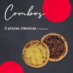 2 pizzas clássicas - 4 pedaços