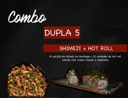 Combo Dojô Dupla 5 - 1 Hot Roll e 1 Shim