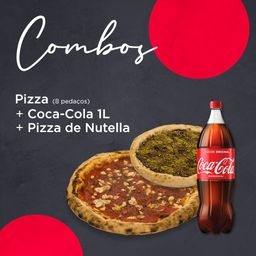 Combo Pizza 8 pedaços + Pizza de Nutella + Coca Cola 600ml