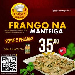 Frango na manteiga 2 pessoas + 2 kuat