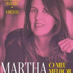 O Meu Melhor - Martha Medeiros
