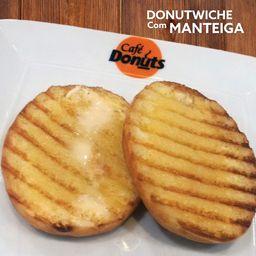 Donutwiche com Manteiga