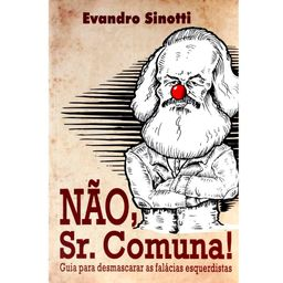 Não, Sr. Comuna!