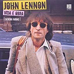 John Lennon - Vida e Obra
