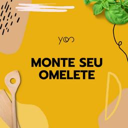 Monte seu Omelete ou Crepioca