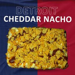 Detroit Cheddar Nacho