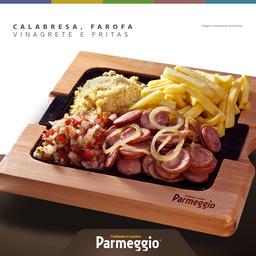 Calabresa + fritas + farofa + vinagrete