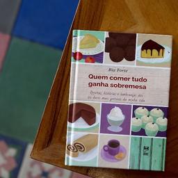 Livro - Quem Comer Tudo Ganha Sobremesa