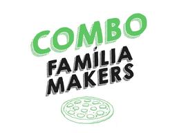 Combo Família Makers