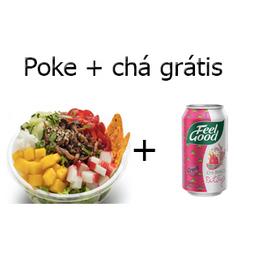 Poke + Chá Grátis