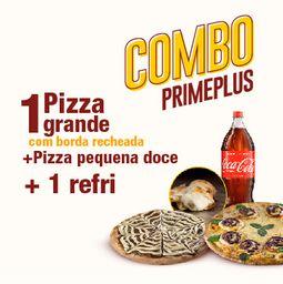 Combo Prime Plus 25%: 1 Pizza G + Borda + 1 Pizza Doce P